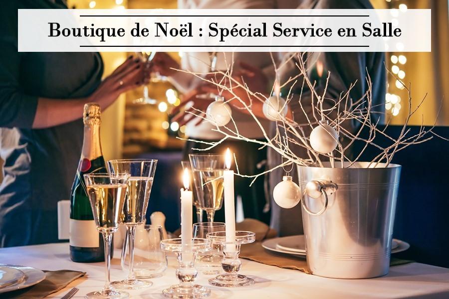 Boutique de Noël : Spécial Service en Salle